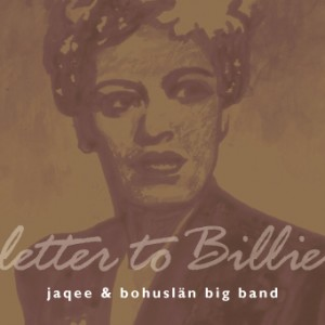 Letter to Billie CD Cover Bohuslän Big Band with Jaqee